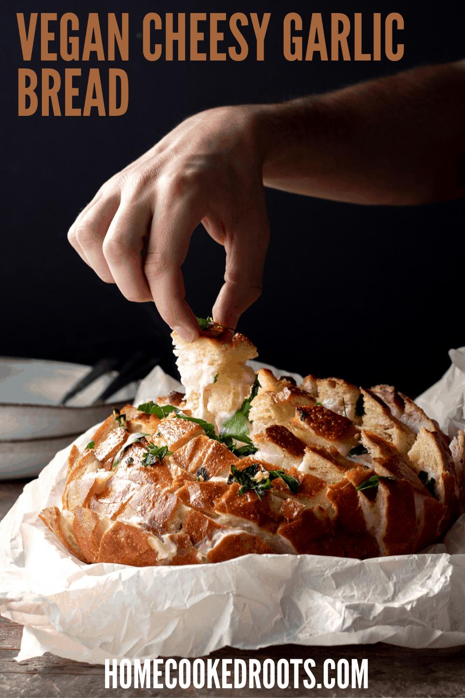 Vegan Cheesy Garlic Bread Pinterest Pin