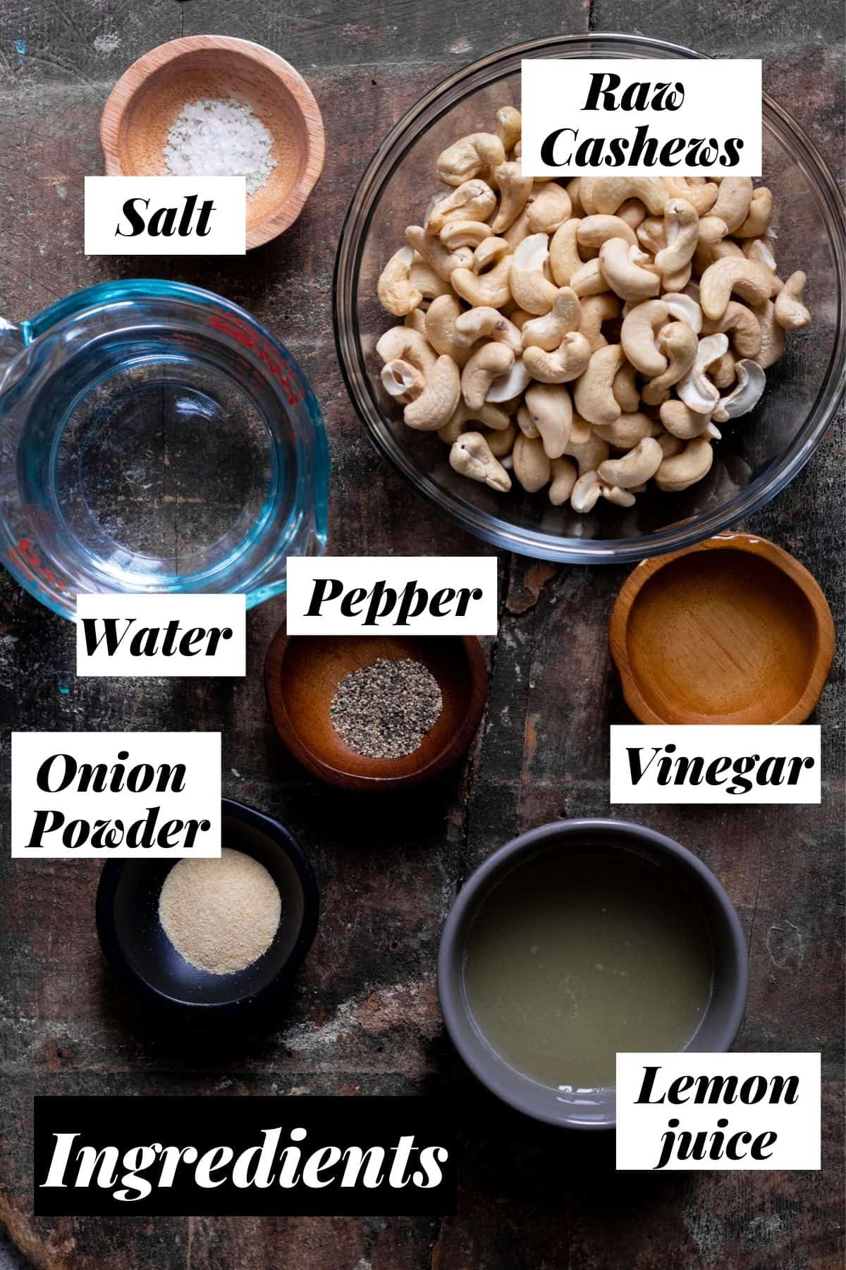 Ingredients measured into bowls for cashew sour cream recipe.