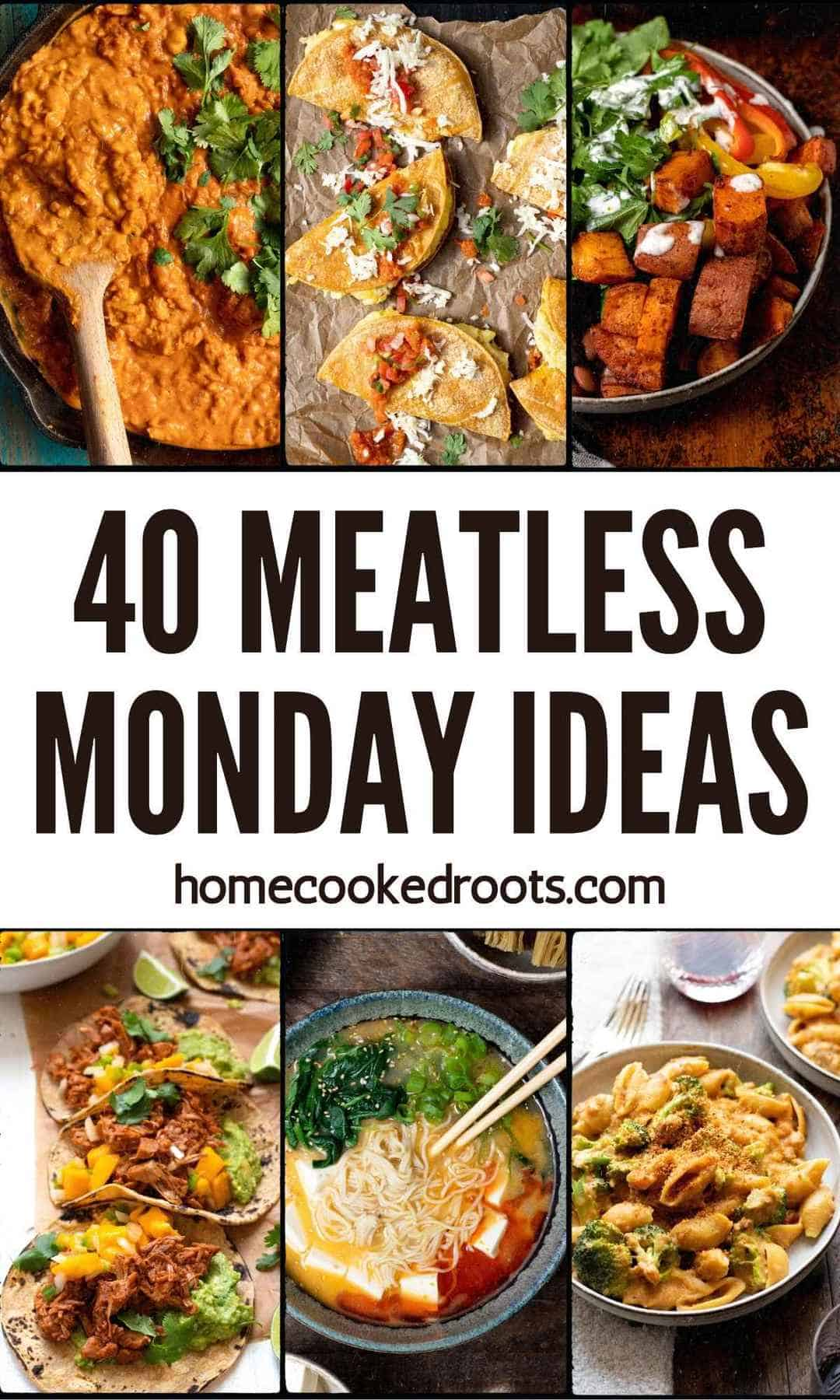 Meatless Monday Ideas Photo Collage with white banner and black text.